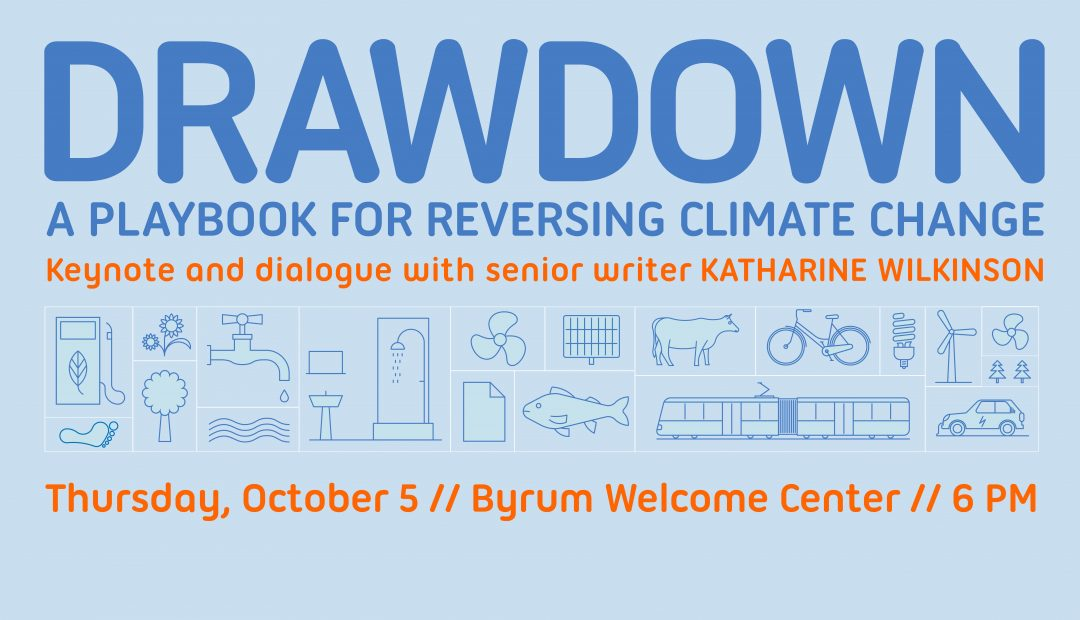 Dr. Katharine Wilkinson, senior writer of Drawdown, will lead a conversation on 80 global solutions for reducing greenhouse gas emissions on October 5.